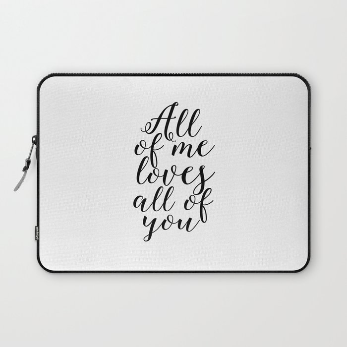 Song Lyrics Quote All Of Me Loves All Of You Wedding Gift