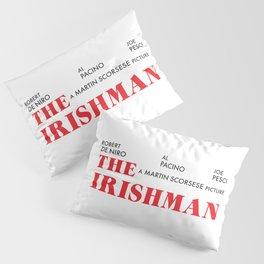 The Irishman Pillow Sham