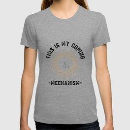 This Is My Coping Machine T-shirt