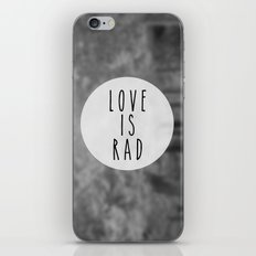 LOVE IS RAD  iPhone & iPod Skin