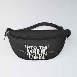 Into The Wine Not The Label Fanny Pack