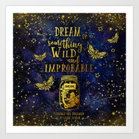 Dream Up Something Wild and Improbable (Strange The Dreamer) Art Print