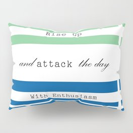 Rise Up Pillow Sham