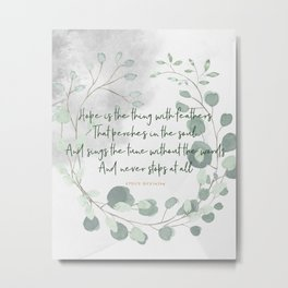 emily dickinson quote Metal Print