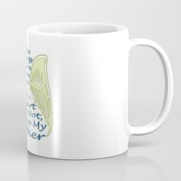 I Love My Father Coffee Mug
