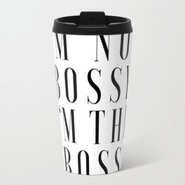 GIRL BOSS Office Decor Office Wall Art Gift For Her Typography Print Office Art Boss Lady I am not B Travel Mug