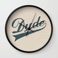 the dude Wall Clocks featuring Dude by Florent Bodart / Speakerine