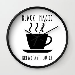 Black Magic Breakfast Juice Coffee Caffeine Morning Wall Clock