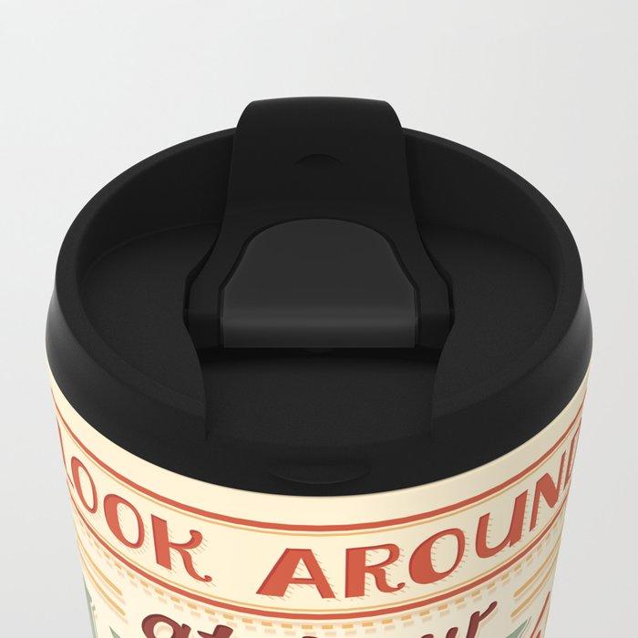Look Around Metal Travel Mug