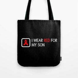 Red Ribbon: Red for my Son Tote Bag