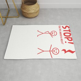 Stop! You're Under a Rest! Rug