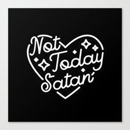 not today satan (b&w) Canvas Print