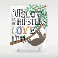 sloths Shower Curtains featuring Hipsters Love Sloths by Katy Souders