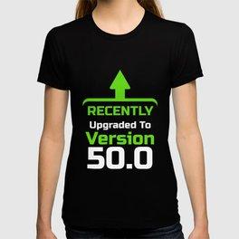 Recently upgrade to Version 50.0, Computer Programmer, Computer Nerd, Computer Geek T-shirt