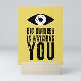 Big Brother is Watching YOU! Mini Art Print