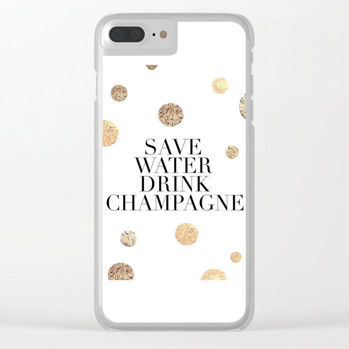BUT FIRST CHAMPAGNE, Save Water Drink Champagne,Alcohol Sign,Drink Sign,Celebrate Life Quote,Bar Dec Clear iPhone Case