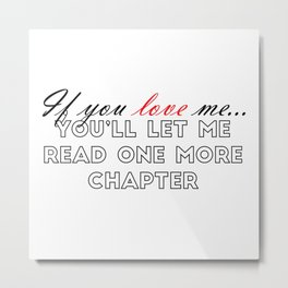 If You Love Me... (With Red) Metal Print