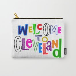 Welcome to Cleveland Carry-All Pouch
