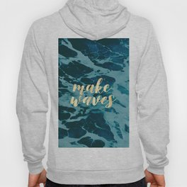 Make Waves in Gold Hoody