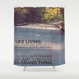I like living - agatha christie Shower Curtain