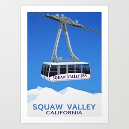 Squaw Valley Ski Resort ,LakeTahoe , California Art Print