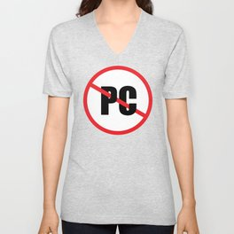 No PC Unisex V-Neck