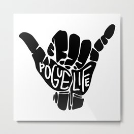 pogue life shaka hand in black (outer banks) Metal Print