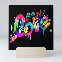 ALL YOU NEED IS LOVE Mini Art Print