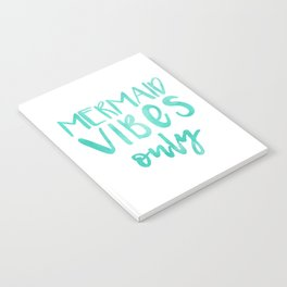 Mermaid Vibes Only Notebook