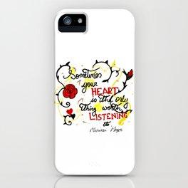 Listen to your hert iPhone Case