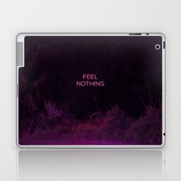 Feel Nothing Laptop & iPad Skin