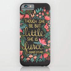 Little & Fierce on Charcoal Slim Case iPhone 6