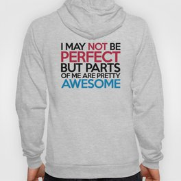 Not Be Perfect Funny Quote Hoody