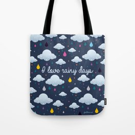 I love Rainy Days Tote Bag