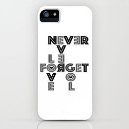 Never ever iPhone Case