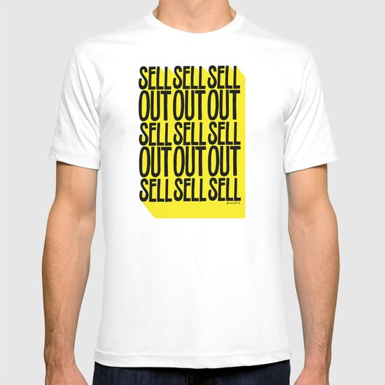 SELL SELL SELL OUT! T-shirt