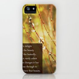 becoming a butterfly. iPhone Case