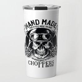 Hand Made Choppers Travel Mug