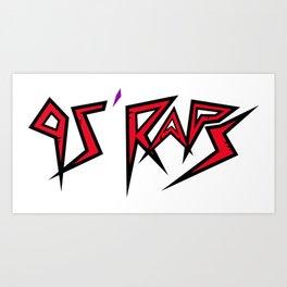 95 RAPS Art Print