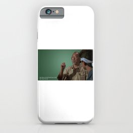 Dont Know First Time iPhone Case