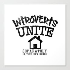 Introverts Unite! Canvas Print
