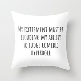 Clouding My Judgement Throw Pillow