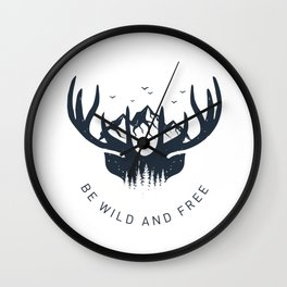 Be Wild And Free Wall Clock