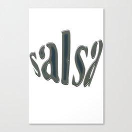 Salsa Dentext Rebolu Canvas Print