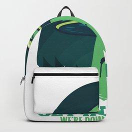 Get In Loser We'Re Doing Butt Stuff Gift Alien UFO design Backpack