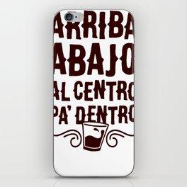 ARRIBA ABAJO AL CENTRO PA_ DENTRO T-SHIRT iPhone Skin