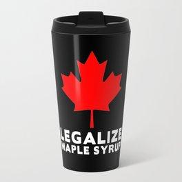 Legalize Maple Syrup Travel Mug