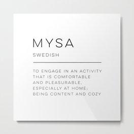 Mysa Definition Metal Print