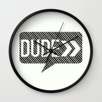 the dude Wall Clocks featuring Dude* by Mr and Mrs Quirynen