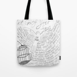 Let Go Of Your Fears Tote Bag